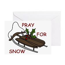 Pray For Snow Greeting Card