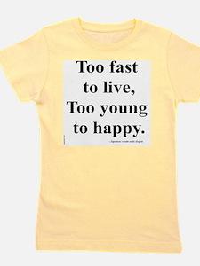Japanese ad slogan:  Too Fast Girl's Tee