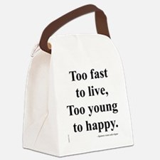 Japanese ad slogan:  Too Fast Canvas Lunch Bag