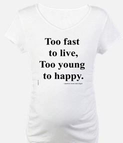 Japanese ad slogan:  Too Fast Shirt