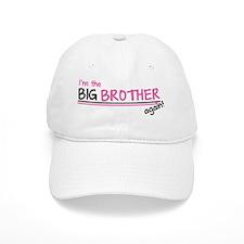 Im the Big Brother Again Baseball Cap