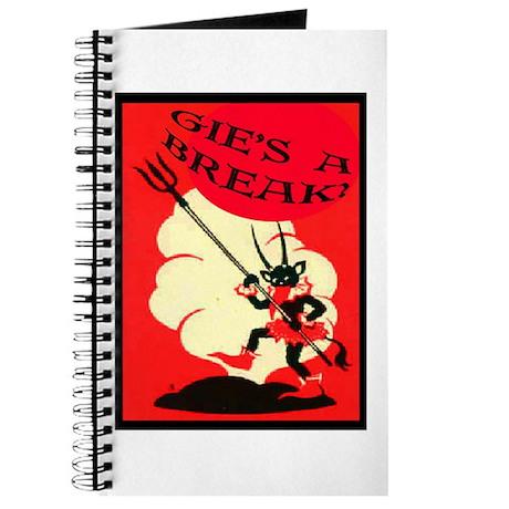 GIE'S A BREAK! Journal