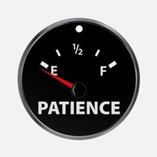 Out of Patience Fuel Gauge Ornament (Round)