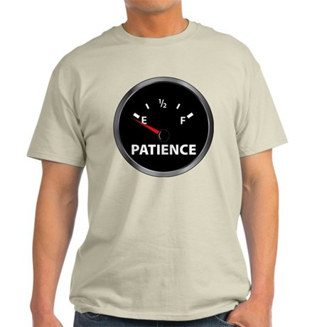 Out of Patience Fuel Gauge Light T-Shirt