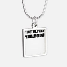 Trust Me, Im An Ophthalmologist Necklaces