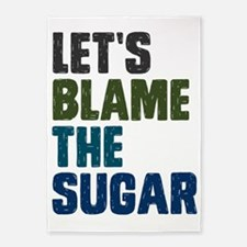 Lets Blame The Sugar 5'x7'Area Rug