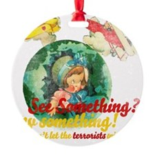 See Something Ornament