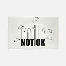 Milk not OK Rectangle Magnet