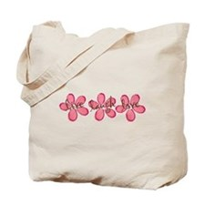 live, laugh, love flowers (pink) Tote Bag