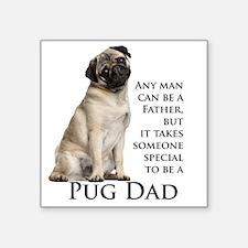 "Pug Dad Square Sticker 3"" x 3"""