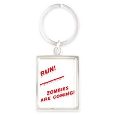 Keep Calm Zombies are Coming Portrait Keychain