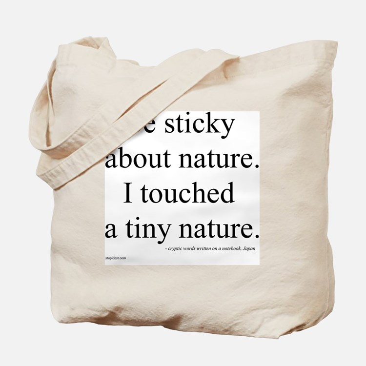 Engrish:  I Touched a Tiny Nature Tote Bag