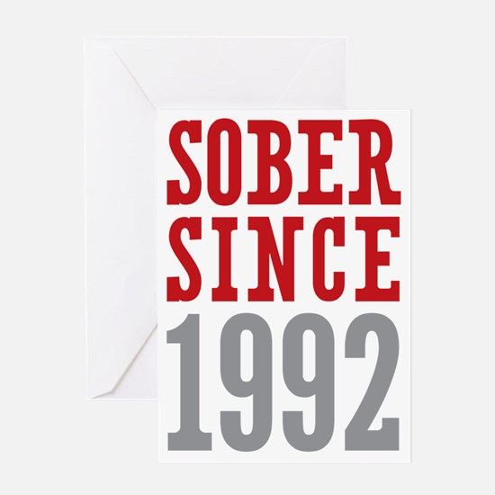 Sober Since 1992 Greeting Card