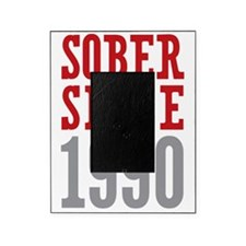 Sober Since 1990 Picture Frame