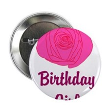"Pink Rose Birthday Girl 2.25"" Button"
