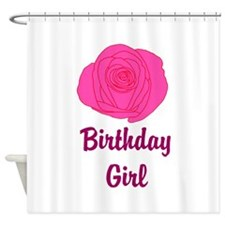Pink Rose Birthday Girl Shower Curtain