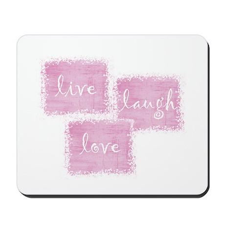 live, laugh, love Mousepad