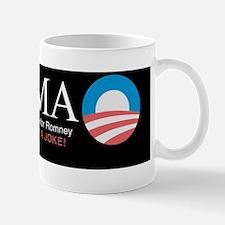 ROFLMAO - Vote Romney or Obama? Mug