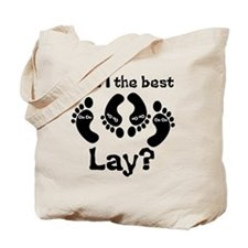 Was I The Best Lay? (Feet) Tote Bag