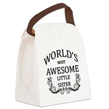 World's Most Awesome Little Sister Canvas Lunch Ba