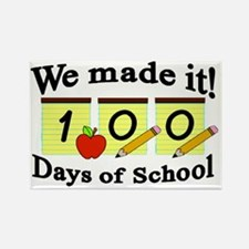 100th Day- We Made It! Rectangle Magnet