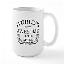 World's Most Awesome Little Sister Mug
