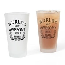 World's Most Awesome Little Sister Drinking Glass