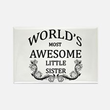 World's Most Awesome Little Sister Rectangle Magne