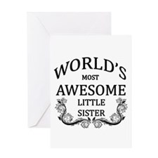 World's Most Awesome Little Sister Greeting Card