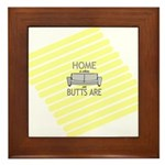Home is Where Our Butts Are Framed Tile