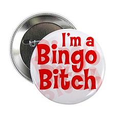 """Bingo Bitch 2.25"""" Button"""