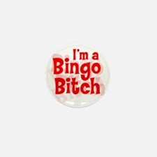 Bingo Bitch Mini Button