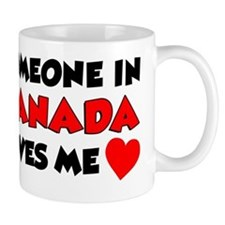 Someone In Canada Loves Me Small Mugs