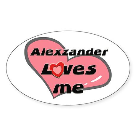 alexzander loves me Oval Sticker