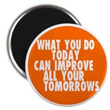 improve your life inspirational Magnet