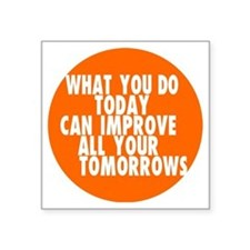 "improve your life inspirati Square Sticker 3"" x 3"""