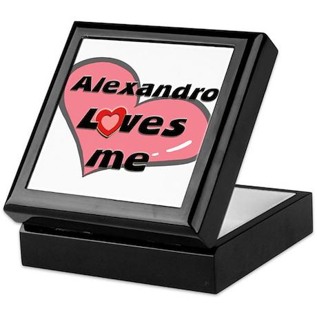 alexandro loves me Keepsake Box