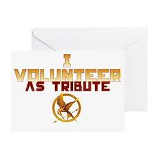 I volunteer as tribute Greeting Card
