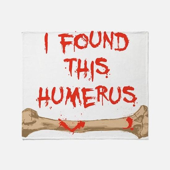 Found this humerus Throw Blanket