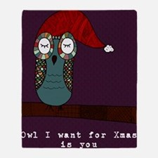 Owl I Want For Xmas is You Throw Blanket