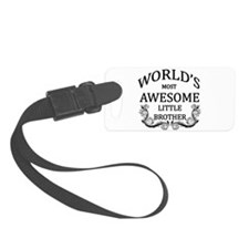 World's Most Awesome Little Brother Luggage Tag