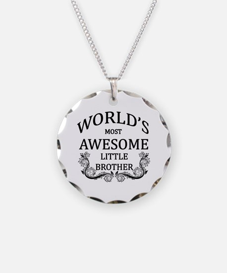 World's Most Awesome Little Brother Necklace
