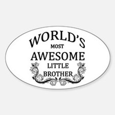 World's Most Awesome Little Brother Decal