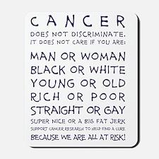 CANCER DOESNT DISCRIMINATE (NAVY) Mousepad