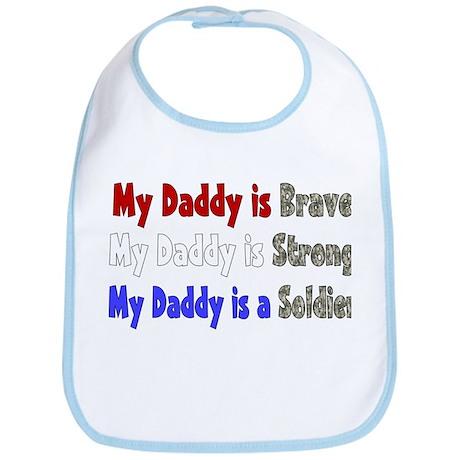 My Daddy Brave Strong Soldier Bib