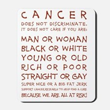 CANCER DOESNT DISCRIMINATE (RED) Mousepad