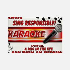 KARAOKE Sing Responsibly! Rectangle Magnet