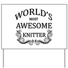 World's Most Awesome Knitter Yard Sign