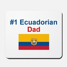 #1 Ecuadorian Dad Mousepad