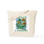 Encourage A future Gardener Tote Bag